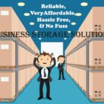 Are You Searching for Reliable & Affordable Business Storage?