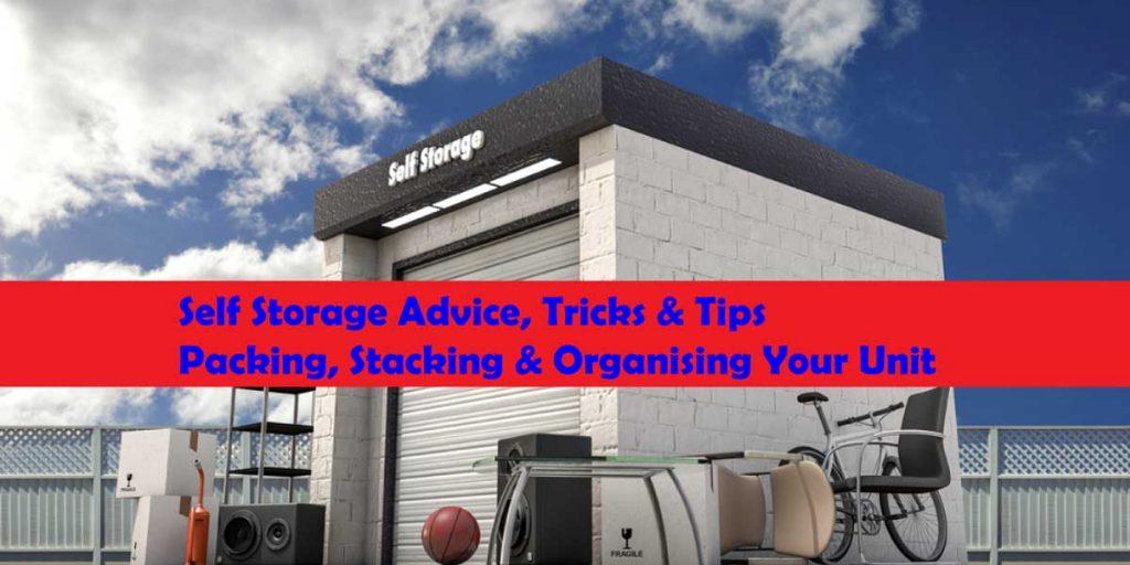 Self Storage Advice, Tricks and Tips