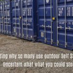 10 Good Reasons Why People use Self Storage Providers!