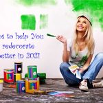 Top 5 Tips for Redecorating in 2020 and 2021